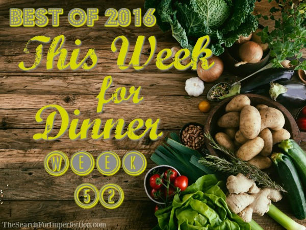 Dinner Menu Week 52 – Best of 2016