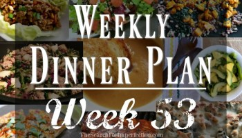 weekly dinner plan 54 7 nights of dinner ideas to help you eat at