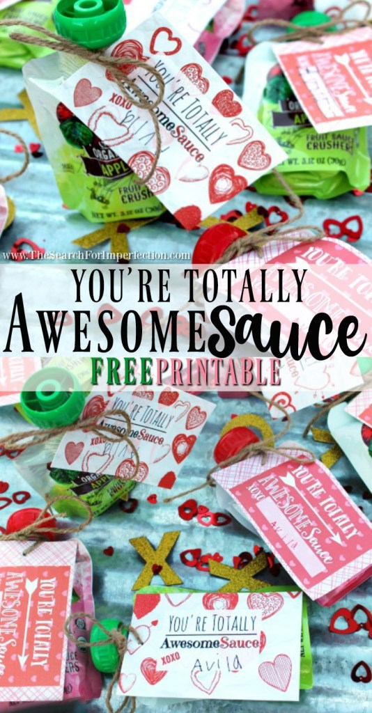 "This ""You're Totally AwesomeSauce"" free valentine printable is so cute!!! #valentinesdayprintable #kidsvalentine #freeprintable #valentinesday www.thesearchforimperfection.com"