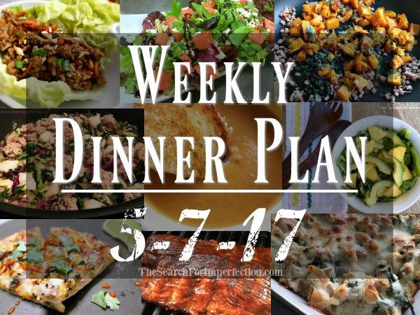 Weekly Meal Plan 5/7/17 – 64 Weeks of Dinner Inspiration to Help You Eat at Home