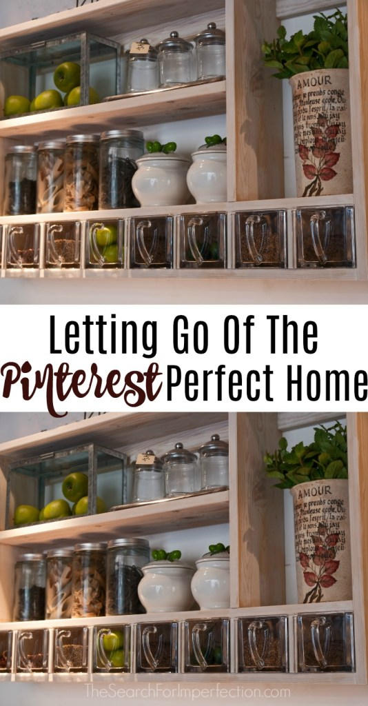 It's time we all let go of the notion of keeping a Pinterest Perfect Home