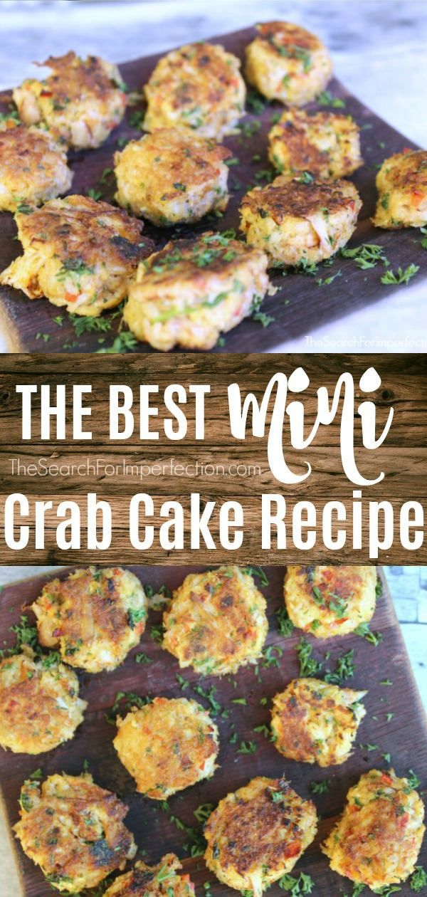 This is the BEST mini Crab Cake recipe, so good!!! #crabcakerecipe #appetizer #thesearchforimperfection