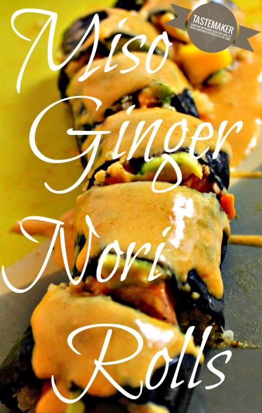 Miso Ginger Nori Rolls