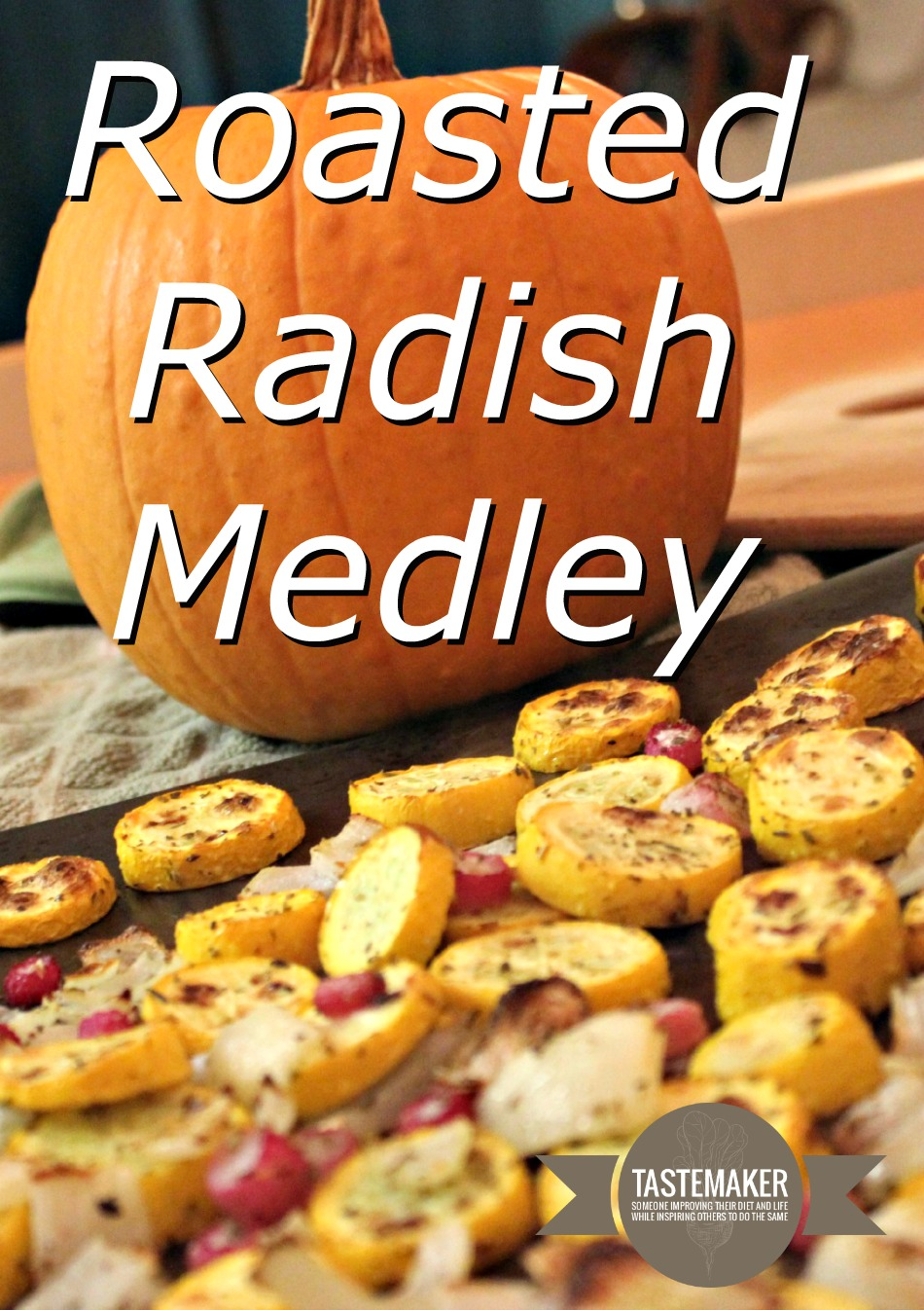 Roasted Radish Medley