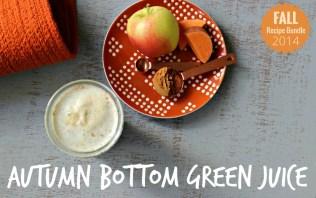 Autumn Bottom Green Juice
