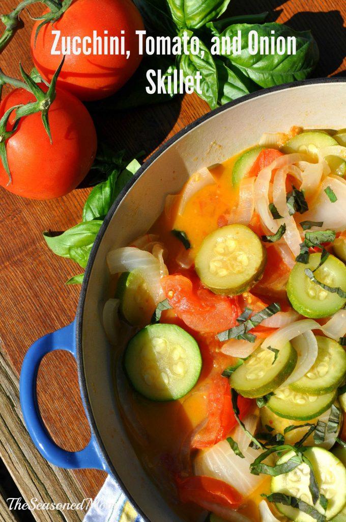 Zucchini Tomato and Onion Skillet