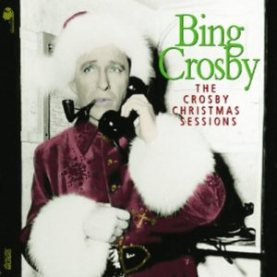 Bing Crosby Christmas Album.Review Bing Crosby The Crosby Christmas Sessions The