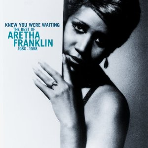aretha knew you were waiting
