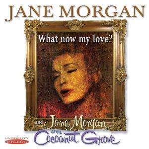 Jane Morgan - What Now