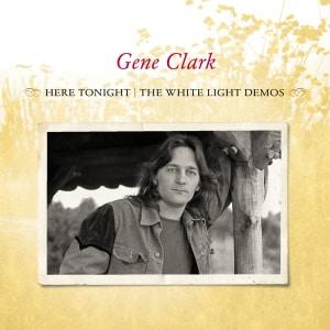 Gene Clark - Here Tonight