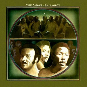 O'Jays - Ship Ahoy