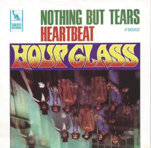 The Hour Glass-  Nothing But Tears