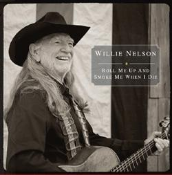 Willie Nelson - Roll Me Up
