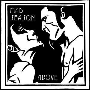 Mad Season - Above