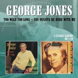 george jones too wild too long