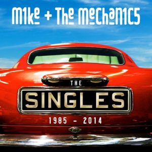 mike the mechanics the singles 1986 2014