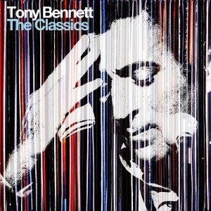 Tony Bennett - The Classics