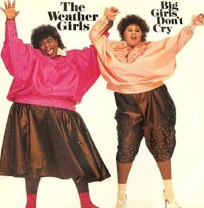 Weather Girls - Big Girls