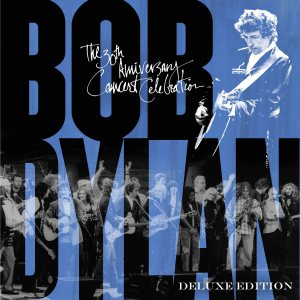 """Review: Bob Dylan, """"The 30th Anniversary Concert Celebration: Deluxe Edition"""""""