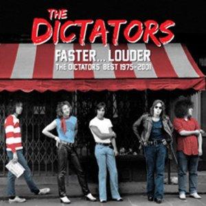 dictators faster louder