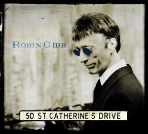 robin gibb 50 st catherines drive