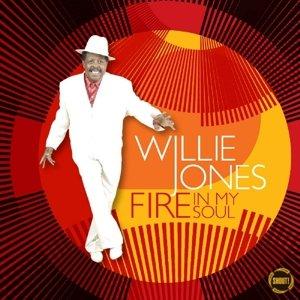 willie jones fire in my soul