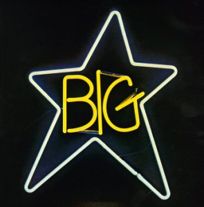 You Get What You Deserve: Classic Big Star Albums to Be Reissued