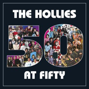 Hollies - 50 at Fifty