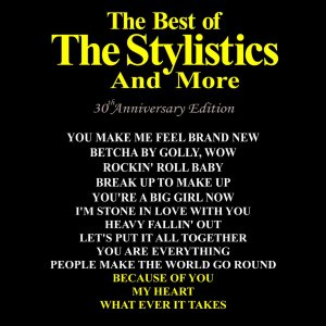 Best of Stylistics
