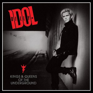 Billy Idol - Kings and Queens