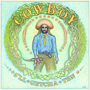 Cowboy - 5'll Getcha Ten