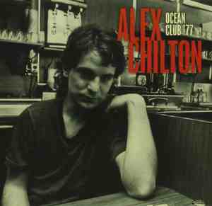 Alex Chilton - Ocean Club