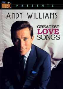 Andy Williams Greatest Love Songs DVD