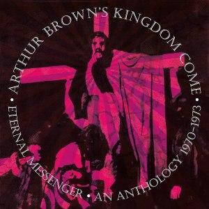 Arthur Browns Kingdom Come