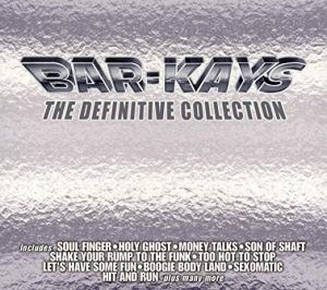 Bar Kays Definitive Collection