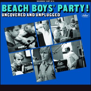 Beach Boys Party Uncovered and Unplugged