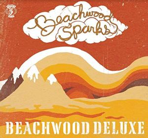 Beachwood Sparks Beachwood Deluxe