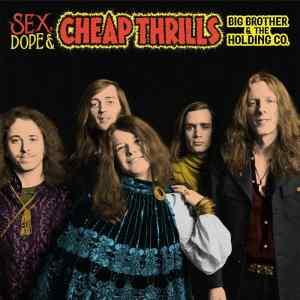 Another Little Piece Of My Heart: Unreleased Big Brother Demos Abound on 'Sex, Dope and Cheap Thrills'