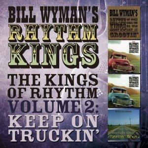 Bill Wyman's Rhythm Kings Volume 2