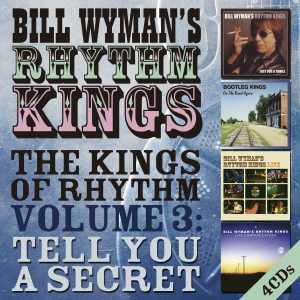 Bill Wymans Rhythm Kings Volume 3