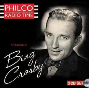 Bing Crosby Philco Radio Time