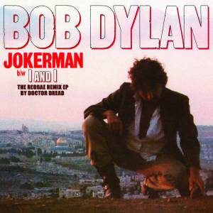 Bob Dylan Jokerman I and I