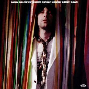 Bobby Gillespie - Sunday