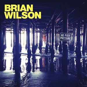 Brian Wilson - No Pier Pressure