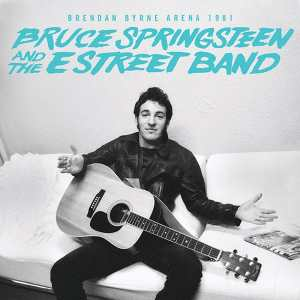 Bruce Springsteen Brendan Byrne Arena