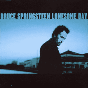 Bruce Springsteen Lonesome Day
