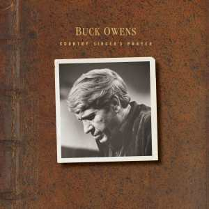 Buck Owens Country Singers Prayer
