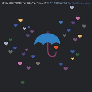 Burt Bacharach and Daniel Tashian Blue Umbrella Complete