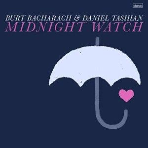 Burt Bacharach and Daniel Tashian Midnight Watch