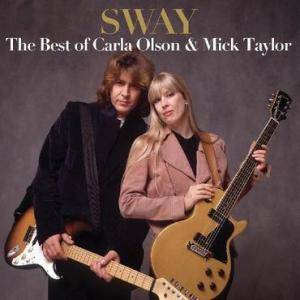 Carla Olson and Mick Taylor Sway